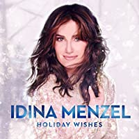 Holiday Wishes by Idina Menzel (2014-05-03)
