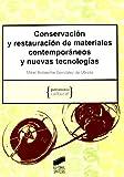 Conservación y restauración de materiales contemporáneos y nuevas tecnologías: 10 (Patrimonio...