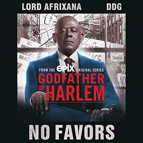 Godfather of Harlem feat. Lord Afrixana & DDG