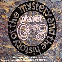 Mistery & History of the Planet Gong