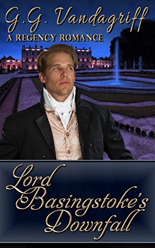 Lord Basingstoke's Downfall: A Novella (The Grenville Chronicles Book 3) (English Edition)