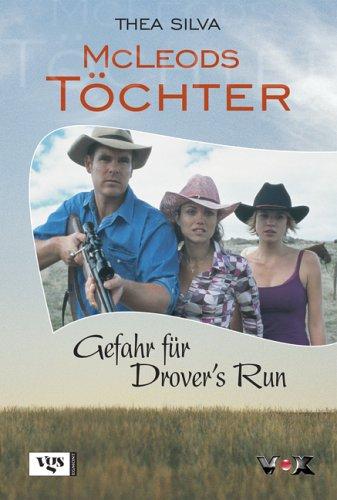 McLeods Töchter 3. Gefahr für Drover's Run