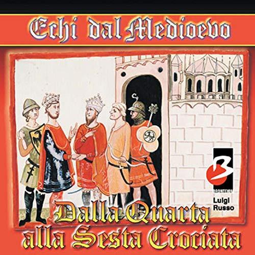 Dalla IV alla VI Crociata  cover art