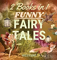 Funny Fairy Tales: 2 Books in 1