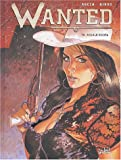 Wanted, tome 6 - Andale Rosita