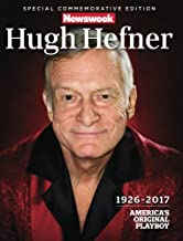 Newsweek Hugh Hefner: An American Icon