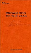 Brown Dog of the Yaak: Essays on Art and Activism (Credo series)
