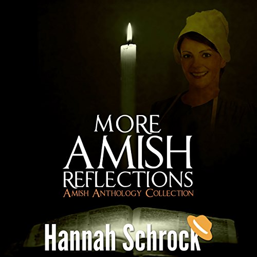 More Amish Reflections: Another Amish Anthology Collection audiobook cover art