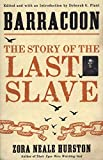 BARRACOON: The Story of the Last Slave - Hurston