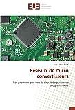 Réseaux de micro convertisseurs: Les premiers pas vers le circuit de puissance programmable