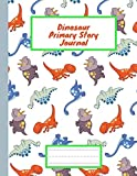 Dinosaur Primary Story Journal: Grades K-2 School Exercise Book |Story Picture Space With Dotted Midline Dinosaur Primary Composition Notebook Jurassic Period | Draw and Write for Kids