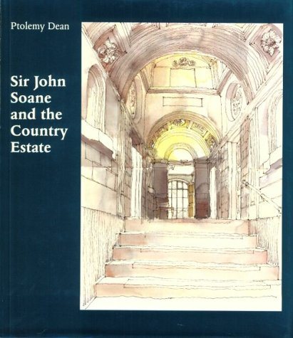 Sir John Soane and the Country Estate (Reinterpreting Classicism)