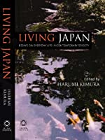 Living Japan: Essays on Everyday Life in Contemporary Japan