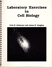 Laboratory Exercises in Cell Biology