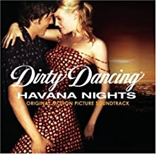 Dirty Dancing: Havana Nights Soundtrack edition (2004) Audio CD