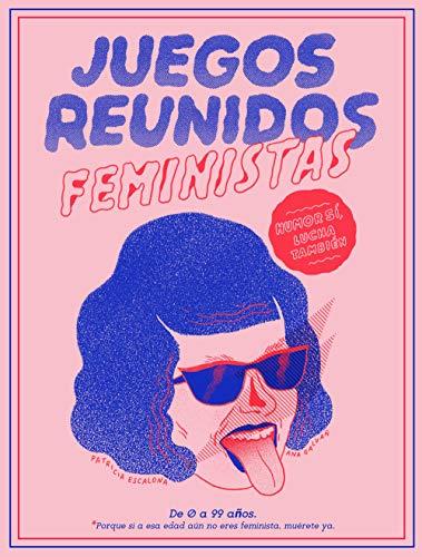 Juegos reunidos feministas de Ana Galvañ