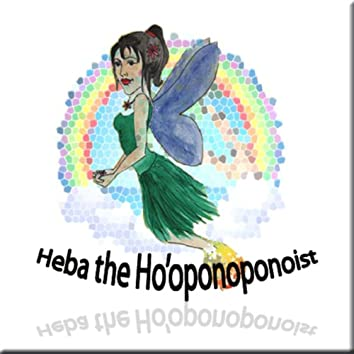 Heba the Ho'oponoponoist