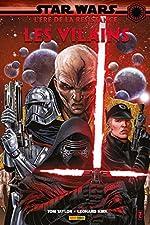 Star Wars L'ère De La Résistance - Les Vilains de Tom Taylor