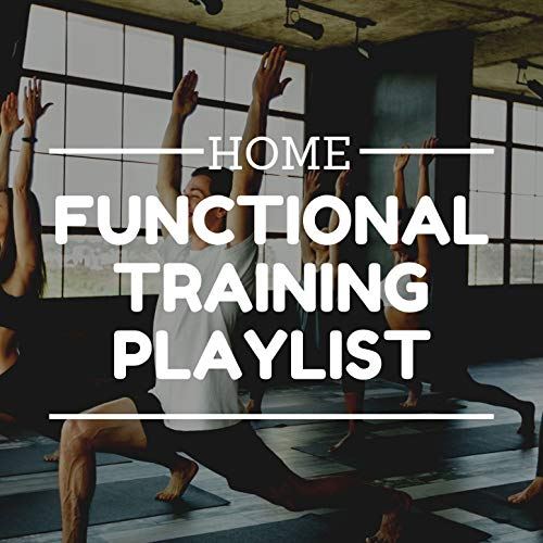 Home Functional Training Playlist: 120-125 Bpm Synthwave, Ambient Chill Songs to Train Your Body at Home