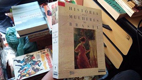 Historia Das Mulheres No Brasil - Brochura
