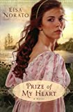 Prize of My Heart - Lisa Norato