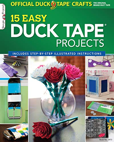 Official Duck Tape (R) Craft Book: 15 Easy Duck Tape Projects (Design Originals) Includes...
