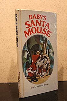 Baby's Santa Mouse 0448030918 Book Cover