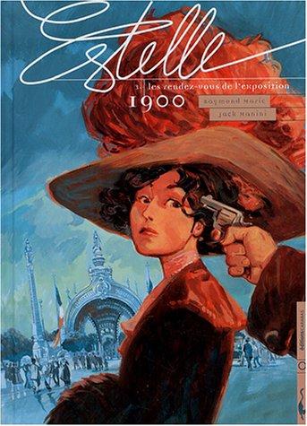 Estelle, tome 3 : Les rendez-vous de l'exposition : 1900