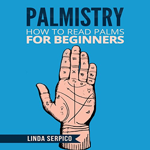 Palmistry: How to Read Palms for Beginners cover art