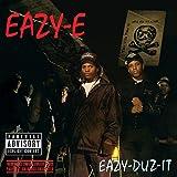 Eazy-Duz-It [feat. Dr. Dre & MC Ren] [Explicit]