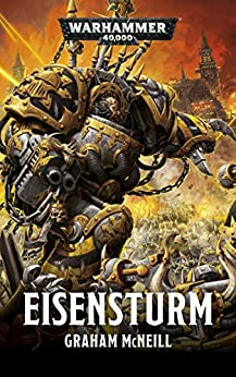 Eisensturm (Warhammer 40,000) (German Edition) by [Graham McNeill, Andreas Kasprzak]