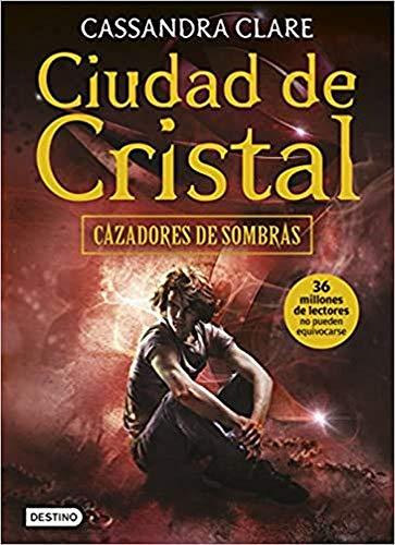 Ciudad de Cristal: Cazadores de sombras 3 (La Isla del Tiempo Plus)