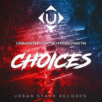 Choices (feat. Micah Martin)