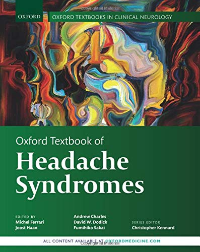 Compare Textbook Prices for Oxford Textbook of Headache Syndromes Oxford Textbooks in Clinical Neurology 1 Edition ISBN 9780198724322 by Ferrari, Michel,Charles, Andrew,Dodick, David,Sakai, Fumihiko,Haan, Joost