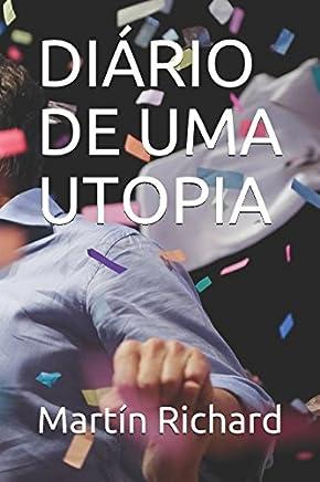 DIÁRIO DE UMA UTOPIA