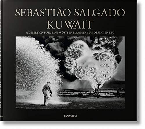 Sebastião Salgado. Kuwait. A Desert on Fire: FO (PHOTO)