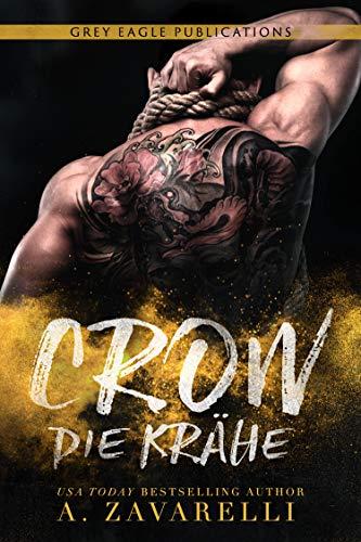 Crow – Die Krähe: Ein Roman aus Bostons Unterwelt