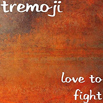 Love to Fight