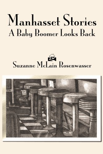 Manhasset Stories: A Baby Boomer Looks Back