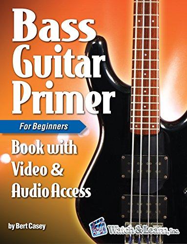 Bass Guitar Primer Book For Beginners - Video & Audio Access