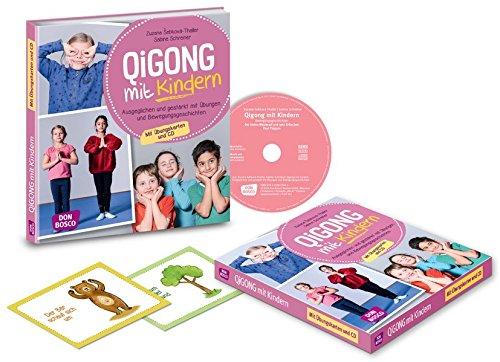 Qigong mit Kindern, m. Audio-CD. Ausgeglichen und gestärkt mit Übungen und Bewegungsgeschichten für 4 bis 10-Jährige. Mit Übungskarten und CD