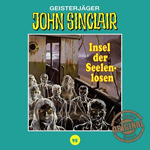 Insel der Seelenlosen (John Sinclair - Tonstudio Braun Klassiker 95) Titelbild
