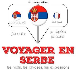 Couverture de Voyager en serbe, 300 mots phrases et expressions essentielles et les 100 verbes les plus courants