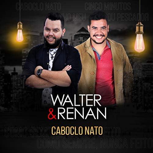Walter e Renan