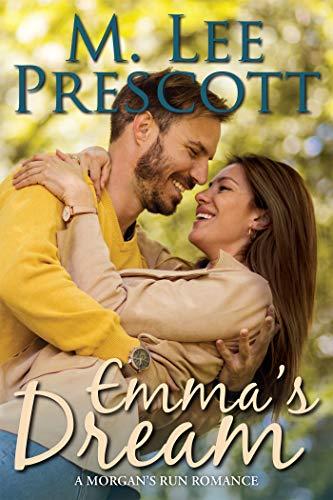 Emma's Dream (Morgan's Run Book 1) (English Edition)