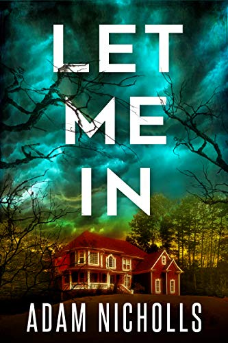 Let Me In (Morgan Young Book 1) by [Adam Nicholls]