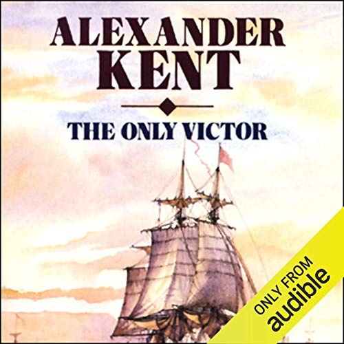 The Only Victor Audiobook By Alexander Kent cover art