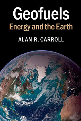 Download Geofuels: Energy and the Earth (Camb02 270619) 1107401208