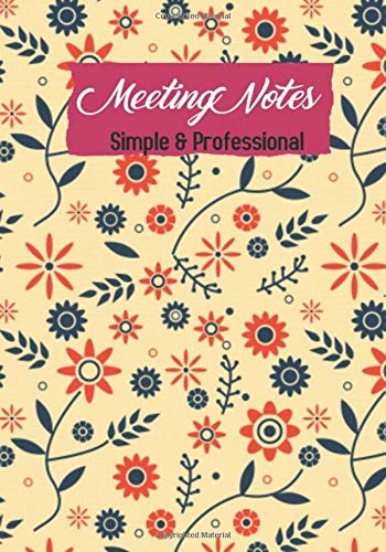 Meeting Notes  Simple &  Professional: Business Notebook for Meetings and Organizer | Taking Minutes Record Log Book Action Items & Notes | Secretary Logbook Journal