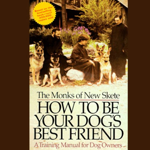 How to Be Your Dog's Best Friend audiobook cover art